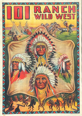 Vintage Buffalo Bill Posters - 101 Ranch Real Wild West